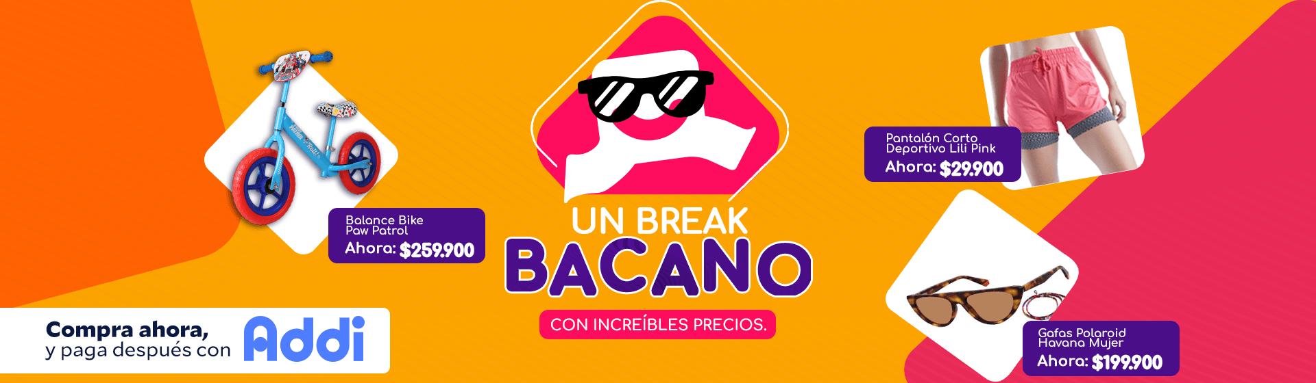 Break Bacano